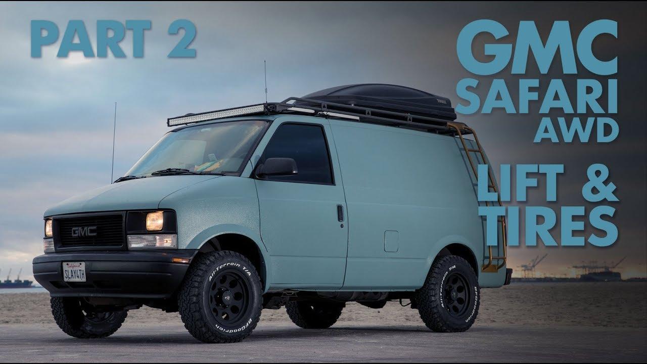 medium resolution of build a better van gmc safari awd lift tires part 2