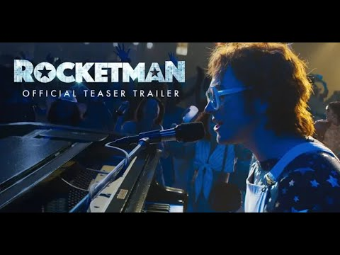 Rocketman (2019movie) - Official Teaser Trailer