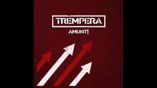 TREMPERA - 01. Parlo