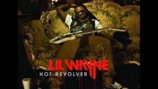 Lil Wayne - Hot Revolver Extended Version w/Lyrics