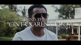 Behind The Scenes MVCinta Karena Cinta