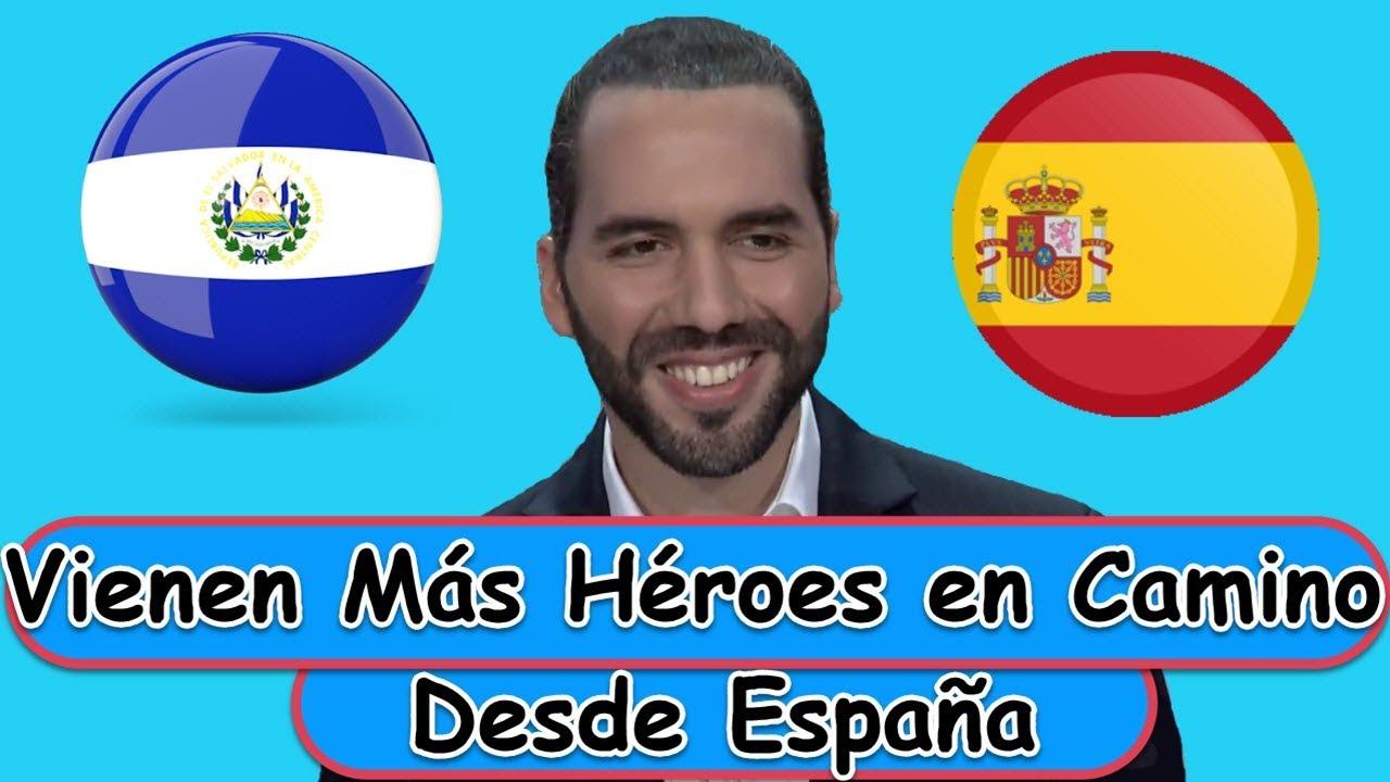 Llegan desde ESPAÑA Ayudar al Presidente NAYIB BUKELEy al Pueblo Salvadoreño