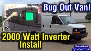 2000 Watt Inverter Install in Van | Bug Out Van Build