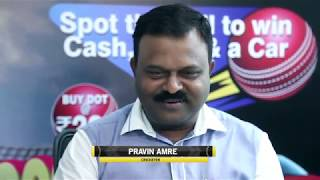 Pravin Amre talks about his toughest opponent