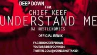 "DEEP DOWN THA VOICE,CHIEF KEEF,JEEZY ""Understand Me"" Remix"