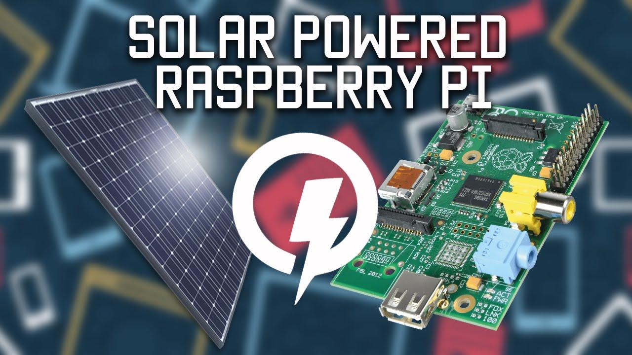 Solar Powered Raspberry Pi Youtube