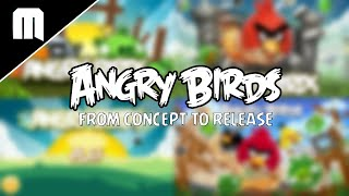 Angry Birds - From Concept To Release