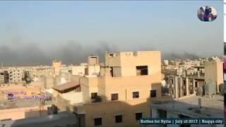 Syria War Video / Battlefield of Raqqa |July of 2017 | Поле битвы Ракка