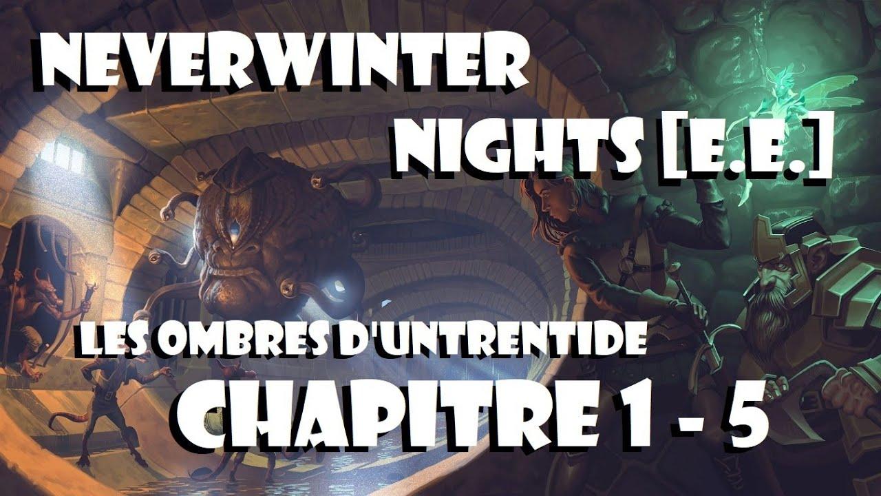 #Retrogaming [Face/cam] - #NEVERWINTERNIGHTS E.E. - SHADOWS OF UNTRENTIDE - Chapitre 1-5
