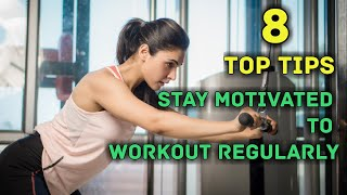 How To Stay Motivated For Workout Regularly ? / To Stay Fit & Lose Weight