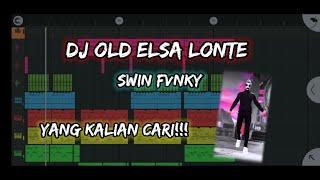 DJ OLD ELSA LONT3 YANG KALIAN CARI!!! DI TIK TOK!!