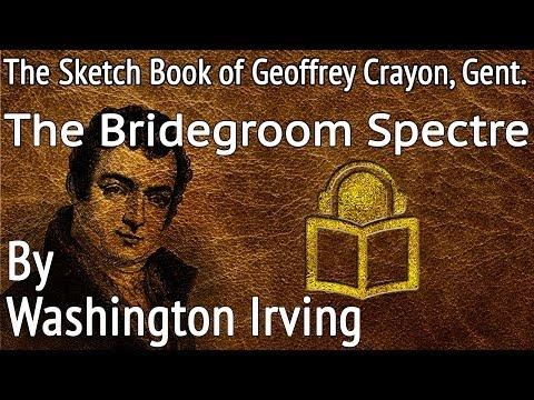 18 The Bridegroom Spectre by Washington Irving, unabridged audiobook