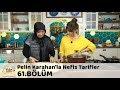 Pelin Karahan'la Nefis Tarifler 61.Bölüm (4 Aralık 2017)