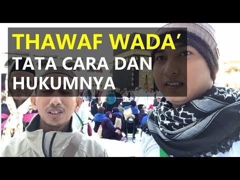 Tata Cara Thawaf Wada Umroh, Hukumnya Wajib atau Sunnah? - DAILYVLOG.