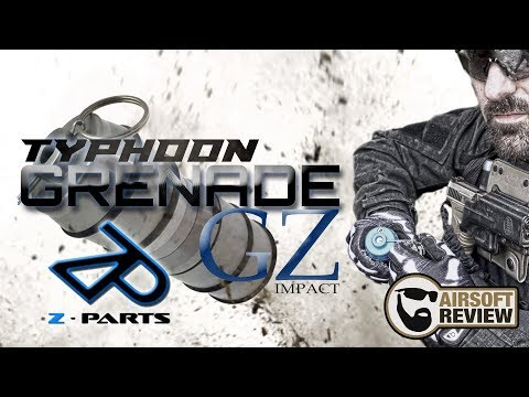 Z-PARTS GRENADE TYPHOON GZ IMPACT / AIRSOFT REVIEW