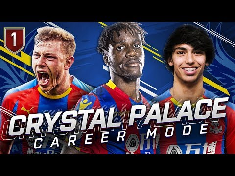 FIFA 19 CRYSTAL PALACE CAREER MODE 1 - SUPERTALENT TRANSFER FOR THE BEST START
