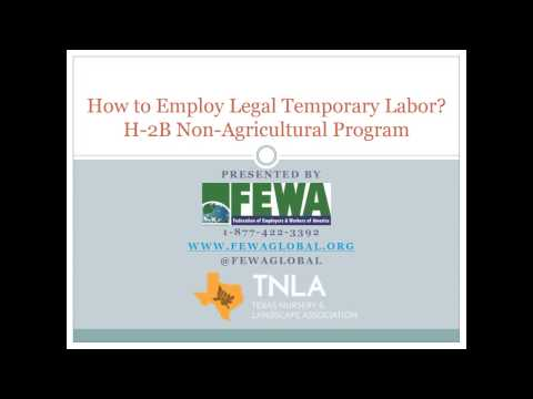 2017 04 19 11 03 How to Employ Legal Temporary Labor  Navigating the H 2B, Temporary Non agricultura