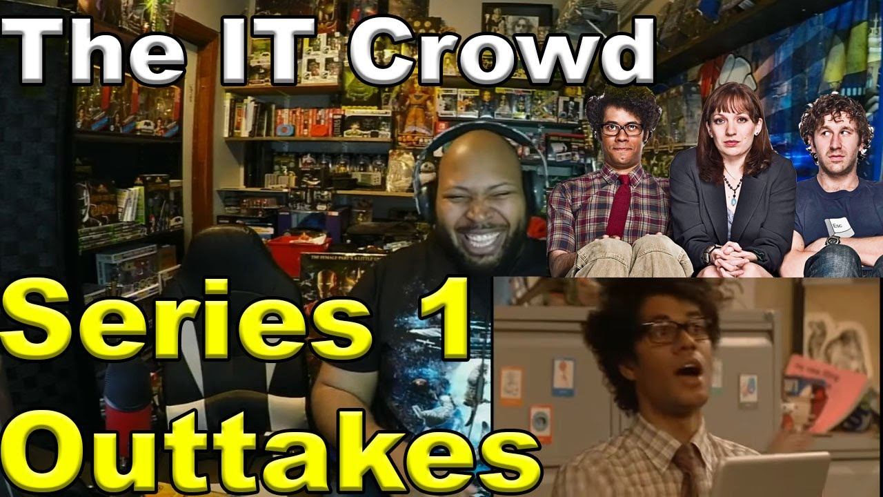 The IT Crowd | Bloopers | Season 1 Reaction