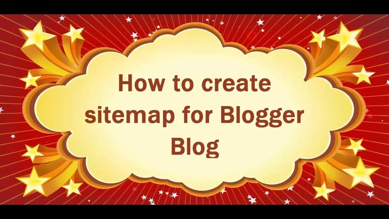 how to create a sitemap for blogger hd youtube