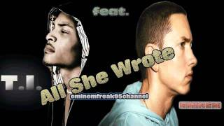 T.I. feat. Eminem - All She Wrote + Free Download | HQ