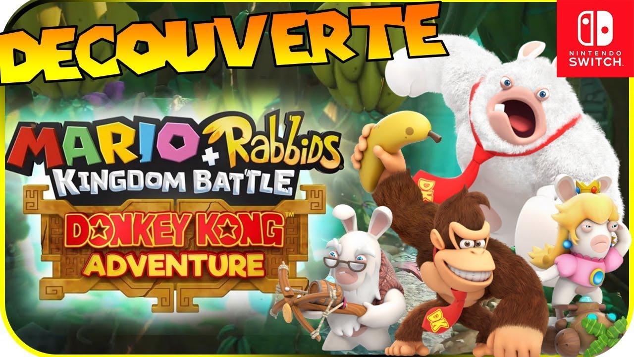Découverte Mario Lapins Crétins Kingdom Battle Donkey Kong