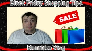 Black Friday Shopping Tips - How to Save Money - Mumbles Vlog - (CyberMonday)