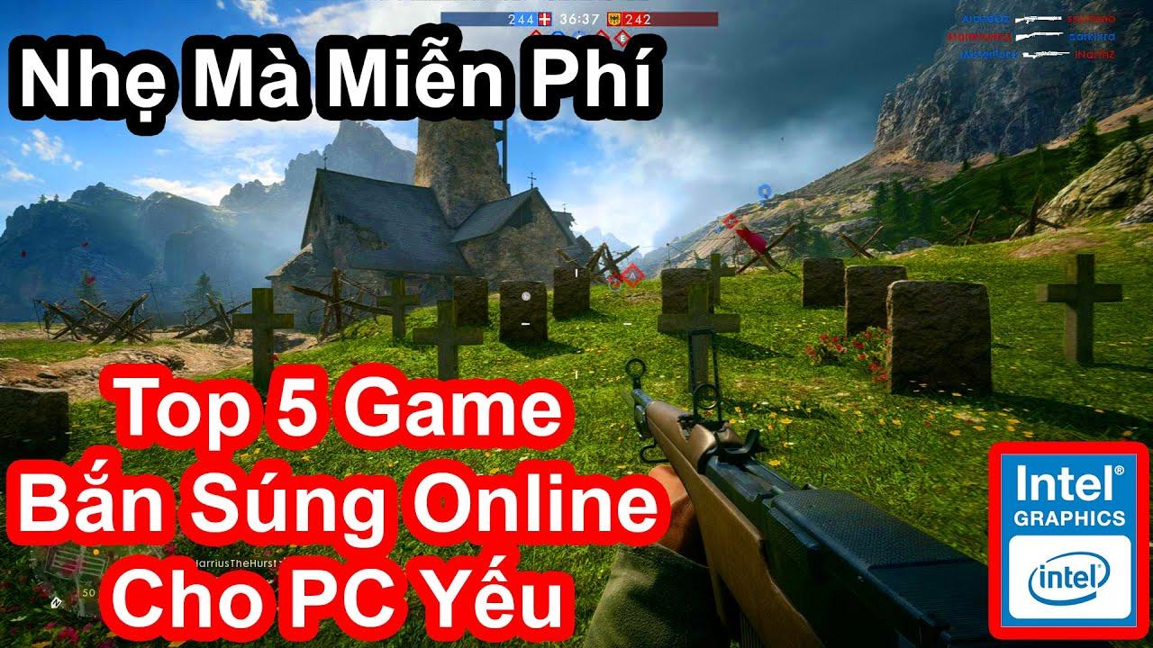 Top 5 Game Bắn Súng Online Miễn Phí Cho PC Yếu (Có Link Download)