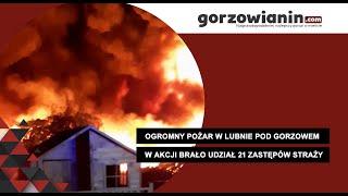 Ogromny pożar koło Gorzowa. Spłonęło nielegalne składowisko opon w Lubnie