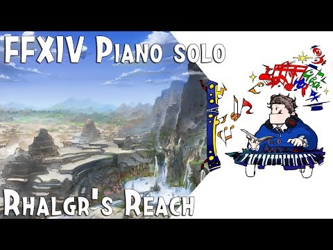 Final Fantasy XIV : Stormblood - Rhalgr's Reach (랄거의 손길 )  for piano solo ( Arr.by Terry:D )