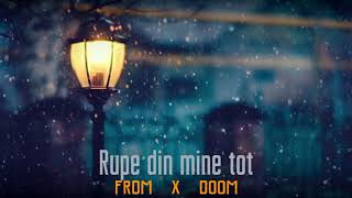 Descarca FRDM x DooM - Rupe din mine tot (Original Radio Edit)