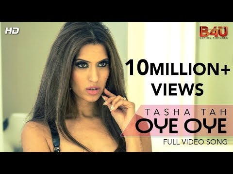 Tasha Tah | OYE OYE | Official Video Song