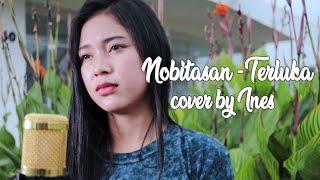 Download lagu TERLUKA - NOBITASAN | COVER BY INES