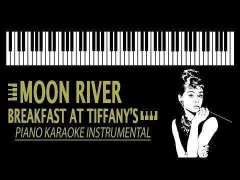 Moon River KARAOKE   Breakfast at Tiffanys Piano Version
