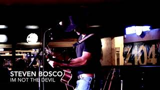 I'm Not The Devil by Steven Bosco (Cody Jinks Cover)