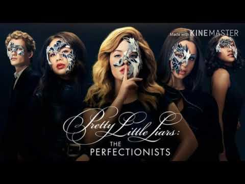 Pretty Little Liars: The Perfectionist Soundtrack 1x1 [Ruelle - Rival]