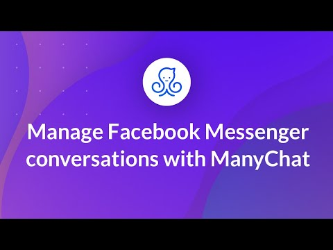 Manage Facebook Messenger conversations with ManyChat