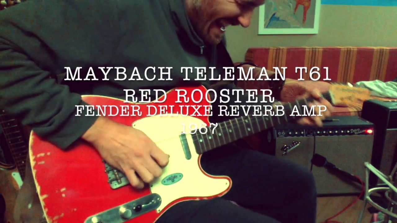 maybach teleman t61 + fender deluxe reverb amp - youtube
