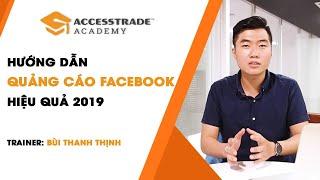 Hướng dẫn chạy quảng cáo Facebook 2019 | ACCESSTRADE Academy