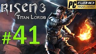 Video Risen 3 Titan Lords [PC] Walkthrough - Part 41 Gameplay No Commentary 1080p download MP3, 3GP, MP4, WEBM, AVI, FLV Juni 2018
