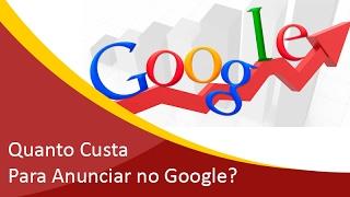 Quanto Custa para Anunciar no Google? | Samuca Webdesign