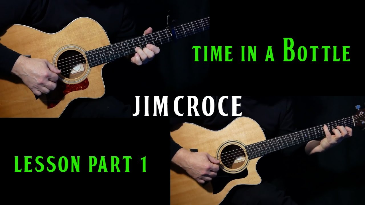 how to play time in a bottle on guitar by jim croce part 1 acoustic guitar lesson tutorial. Black Bedroom Furniture Sets. Home Design Ideas