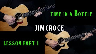 """how to play """"Time In A Bottle"""" on guitar by Jim Croce 