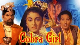 Cobra Girl [FULL MOVIE] Ragini | Mahipal | Hindi Full Movie
