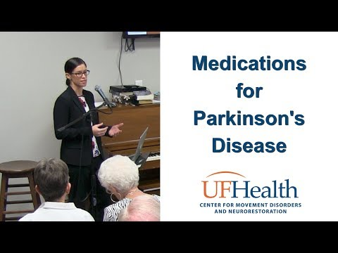 Medications for Parkinson's Disease - 2017 UF Parkinson's Disease Symposium