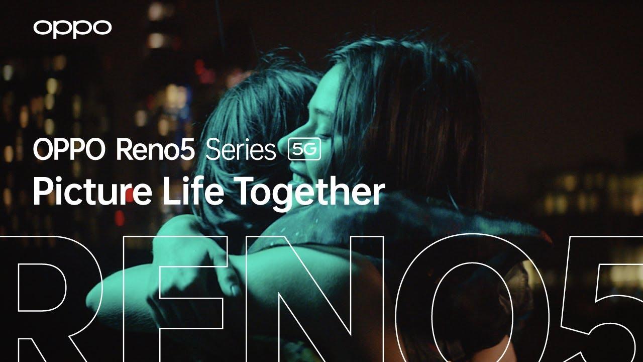 OPPO Reno5 Series 5G สมาร์ทโฟนที่ถ่ายวิดีโอสวยที่สุดแบบ Picture Life Together