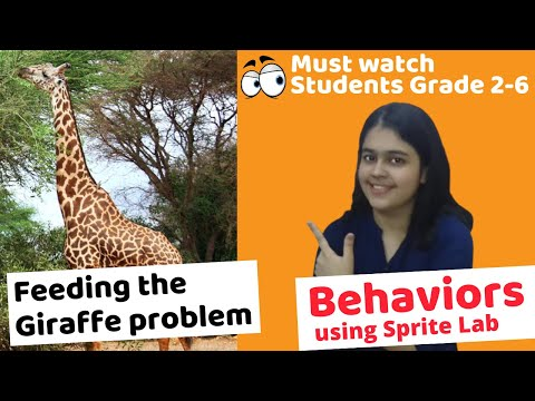 Feed The Giraffe - Behaviors 2.0 In Sprite Lab | Must Watch For School Students Grade 2 - 6