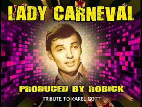 Karel Gott Lady Carneval (DnB Remix by Robick)