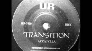 UR - Transition (Accapella)