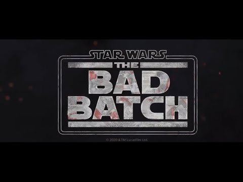 Star Wars | The Bad Batch | Official Trailer | 2021