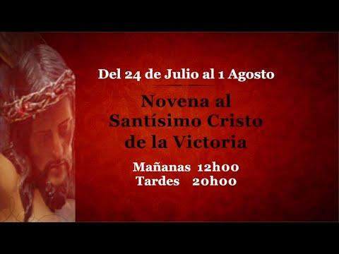 Emisión de la  Novena  del Cristo de la Victoria 2020